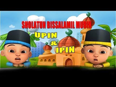 Sholatun Bissalamil Mubin Upin Ipin | Lagu Anak Islami Terbaru