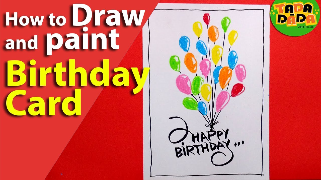 Learn How To Draw Balloon Birthday Card Step By Step Kids