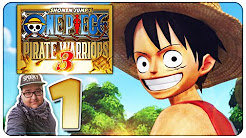LET'S PLAY | One Piece: Pirate Warriors 3