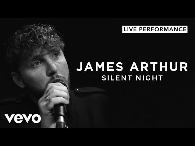 James Arthur - Silent Night (Live)   Vevo Official Performance