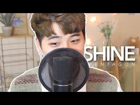 PENTAGON(펜타곤) - 빛나리 (SHINE) (cover by suggi) [ENG SUB]