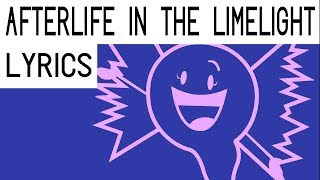 """""""Afterlife in the Limelight"""" [Extended Version]  - Lyric Video [Inanimate Insanity Vol. 1]"""
