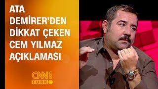 Ata Demirer'den dikkat çeken Cem Yılmaz açıklaması