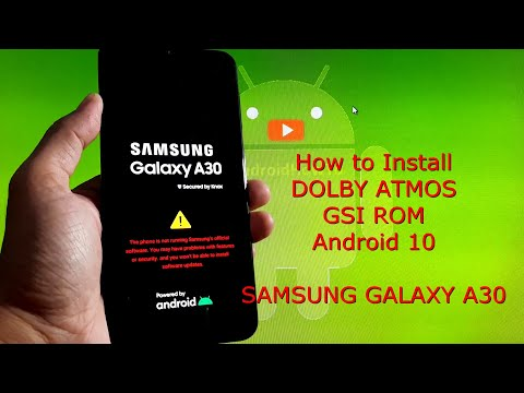 How to Install Dolby Atmos on Samsung Galaxy A30 GSI Android 10