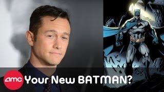 Joseph Gordon-Levitt is the new Batman?