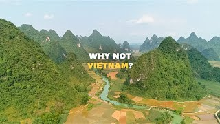 Why Not Vietnam?