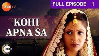 Kohi Apna Sa Web Series Full Episode 01 | Classic Hindi TV Serial | Zee TV