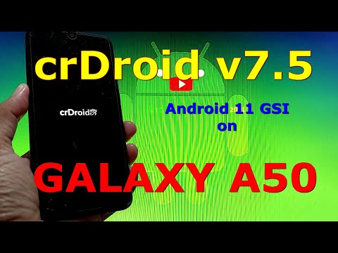 crDroid v7.5 Android 11 for Samsung Galaxy A50 GSI