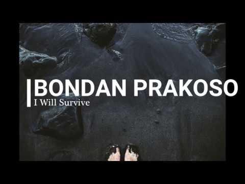 BONDAN PRAKOSO - I Will Survive (Lirik Indonesia ) By ILyPro