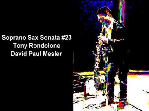 Soprano Sax Sonata #23 -- Tony Rondolone, David Paul Mesler