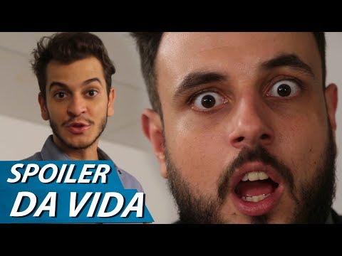 SPOILER DA VIDA