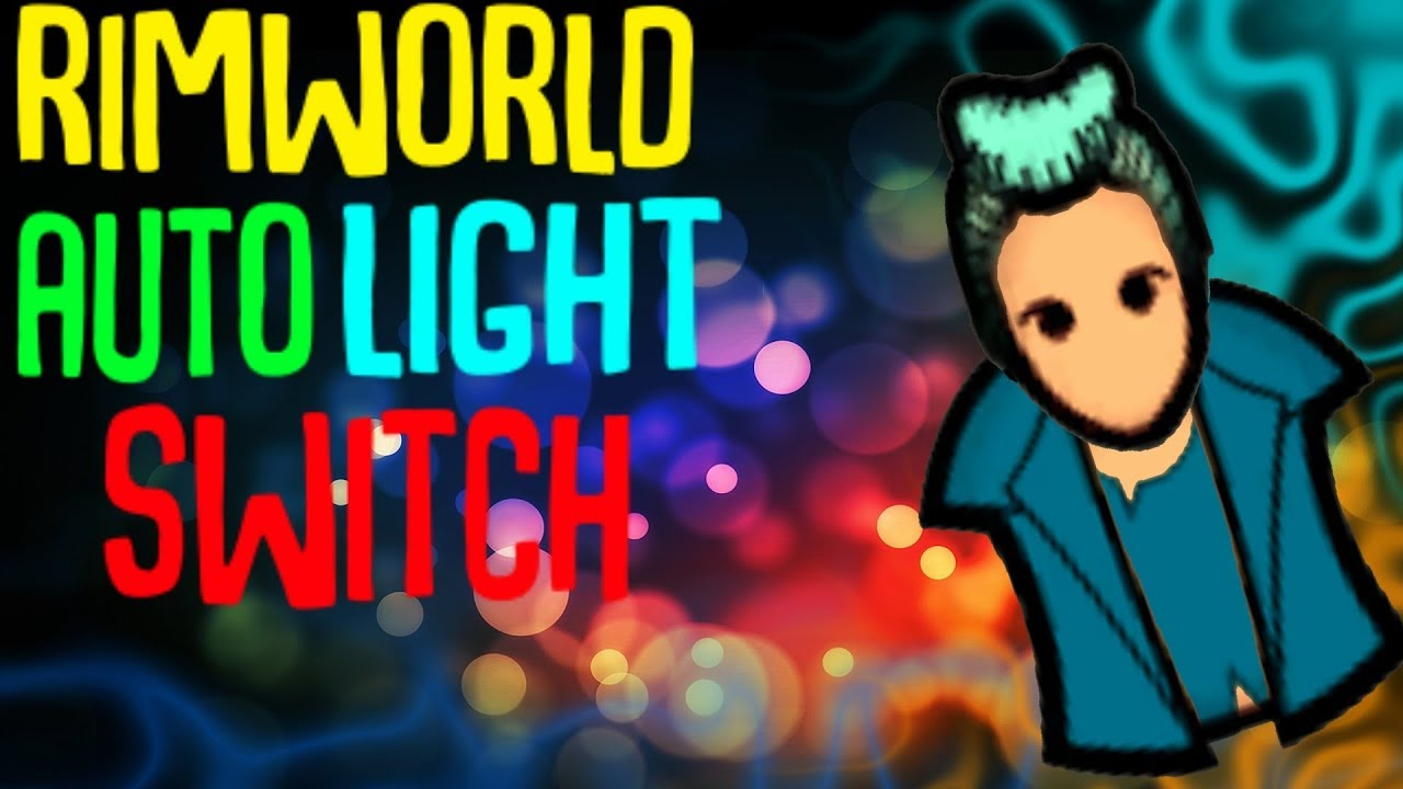 Auto Light Switch! Rimworld 1 0 Mod Showcase