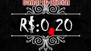 Banda Valetes - Não é Por 20 Centavos (Part  JF OFICIAL)