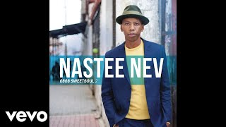 Nastee Nev - Only the Lonely ft. Kenny Bobien
