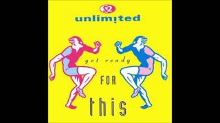 2 Unlimited Get Ready For This 12 Mix HQ Audio