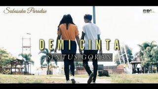 LAGU TERBARU 2021   DEMI CINTA   SINTUS GORAN   Official Music & Video