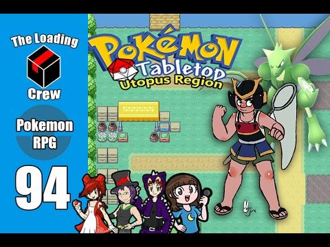 Pokemon Tabletop Adventures - Utopus Region - Episode 94 (ft xthedarkone, megami33, and lady nanaki)