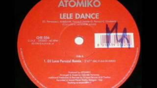 Atomiko - Lele Dance (Dj Luca Peruzzi Rmx)