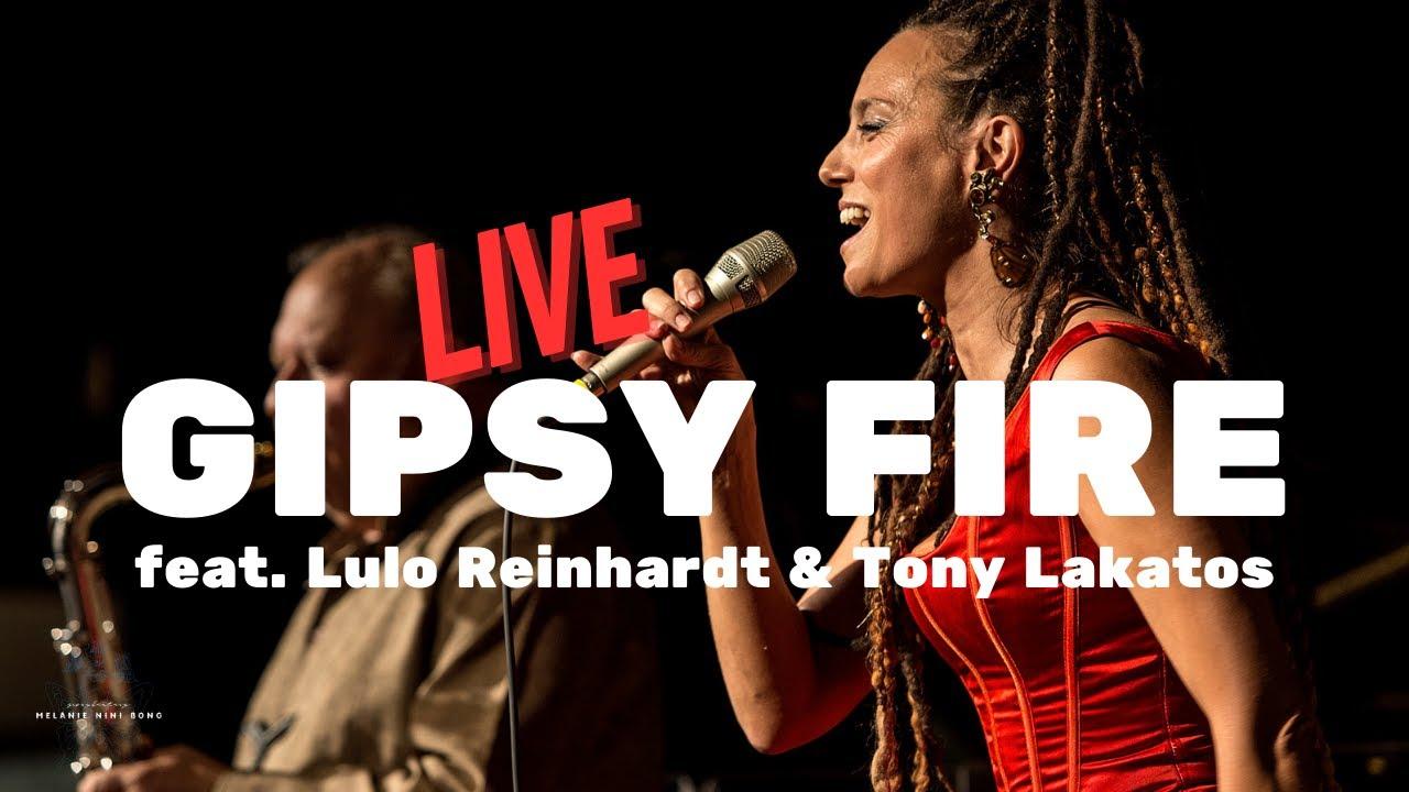Melanie Bong feat  Lulo Reinhardt - GIPSY FIRE