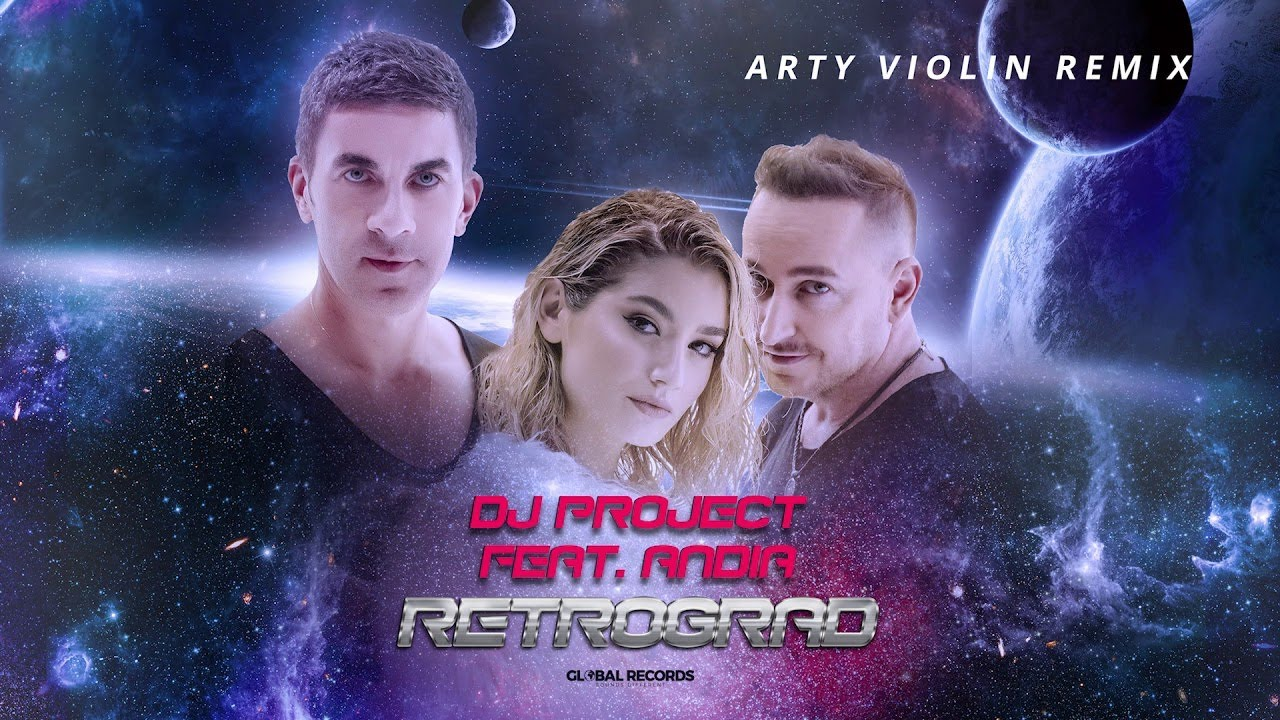 DJ PROJECT feat. Andia - Retrograd (Arty Violin Remix)