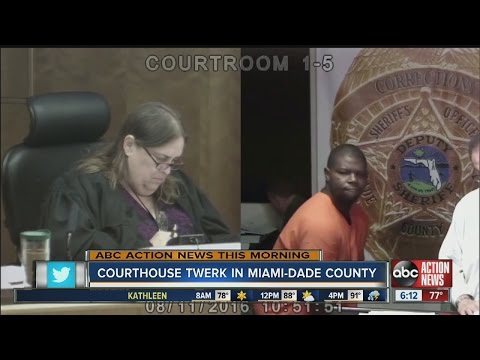 Courthouse twerk in Miami-Dade County