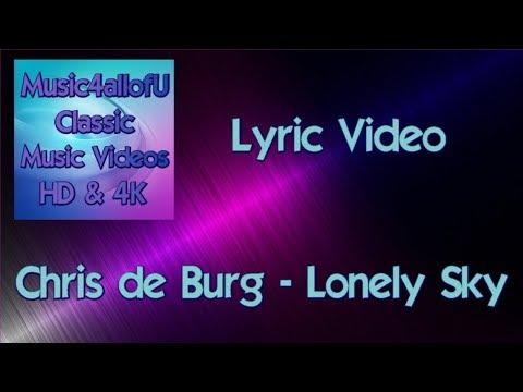 Chris de Burg - Lonely Sky (HD Lyric Video) 1975