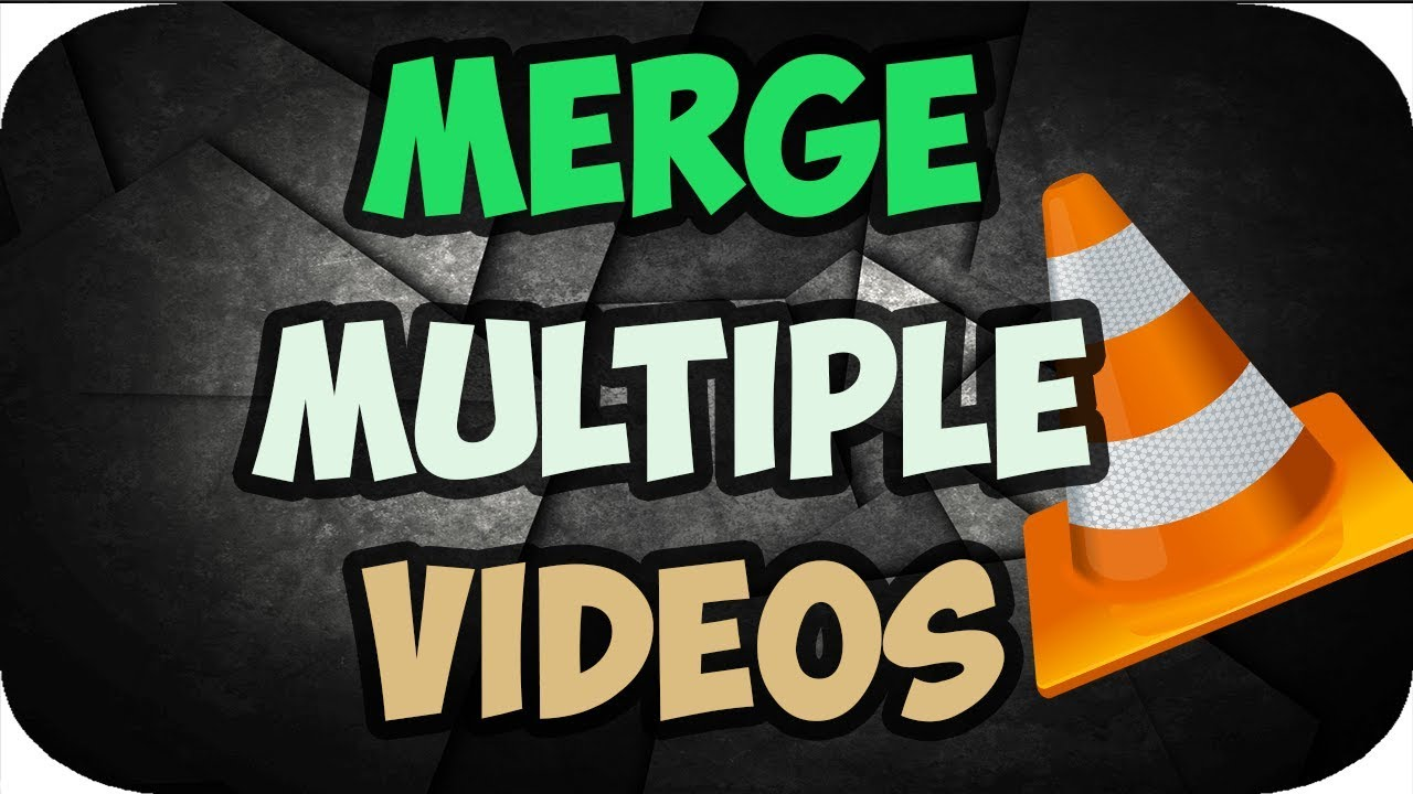 How To Merge Multiple Videos