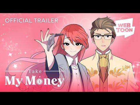 "[LINE WEBTOON] ""Take My Money รักนี้...มีเปย์"" Trailer"