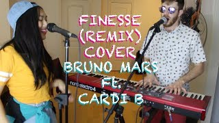 Bruno Mars - Finesse (Remix) [Feat. Cardi B] Cover by Angela Cross and Henry Mattei