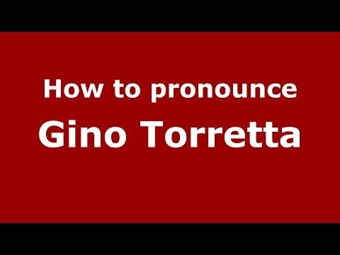 How to pronounce Gino Torretta (Italian/Italy)  - PronounceNames.com