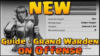 Clash of Clans - Guide: The Grand Warden! In Depth Explanation
