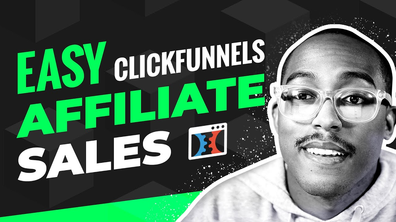 Easiest Way To Make Money As A ClickFunnels Affiliate [2019]