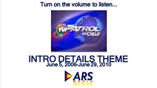 Download lagu TV Patrol World newscaster's intro and details theme (June 5, 2006-June 29, 2010)