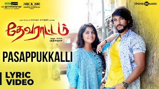 Devarattam - Pasappukkalli Song Lyric Video