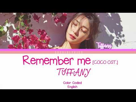 tiffany remember me coco ost lyrics color coded eng youtube. Black Bedroom Furniture Sets. Home Design Ideas