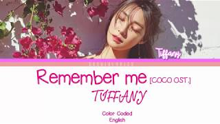 TIFFANY 티파니 Remember Me COCO OST Lyrics Color Coded ENG