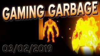 Gaming Garbage Live! 03/02/19 CRAPSTRAVAGANZA!!!
