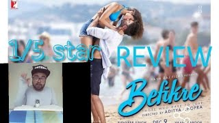 BEFIKRE MOVIE REVIEW 1/5 STAR | Aditya chopra makes a porn movie | HORRIBLE