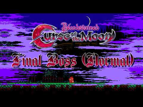 Bloodstained: Curse of the Moon OST - Final Boss A 2nd Phase (Normal) [Clean Version]