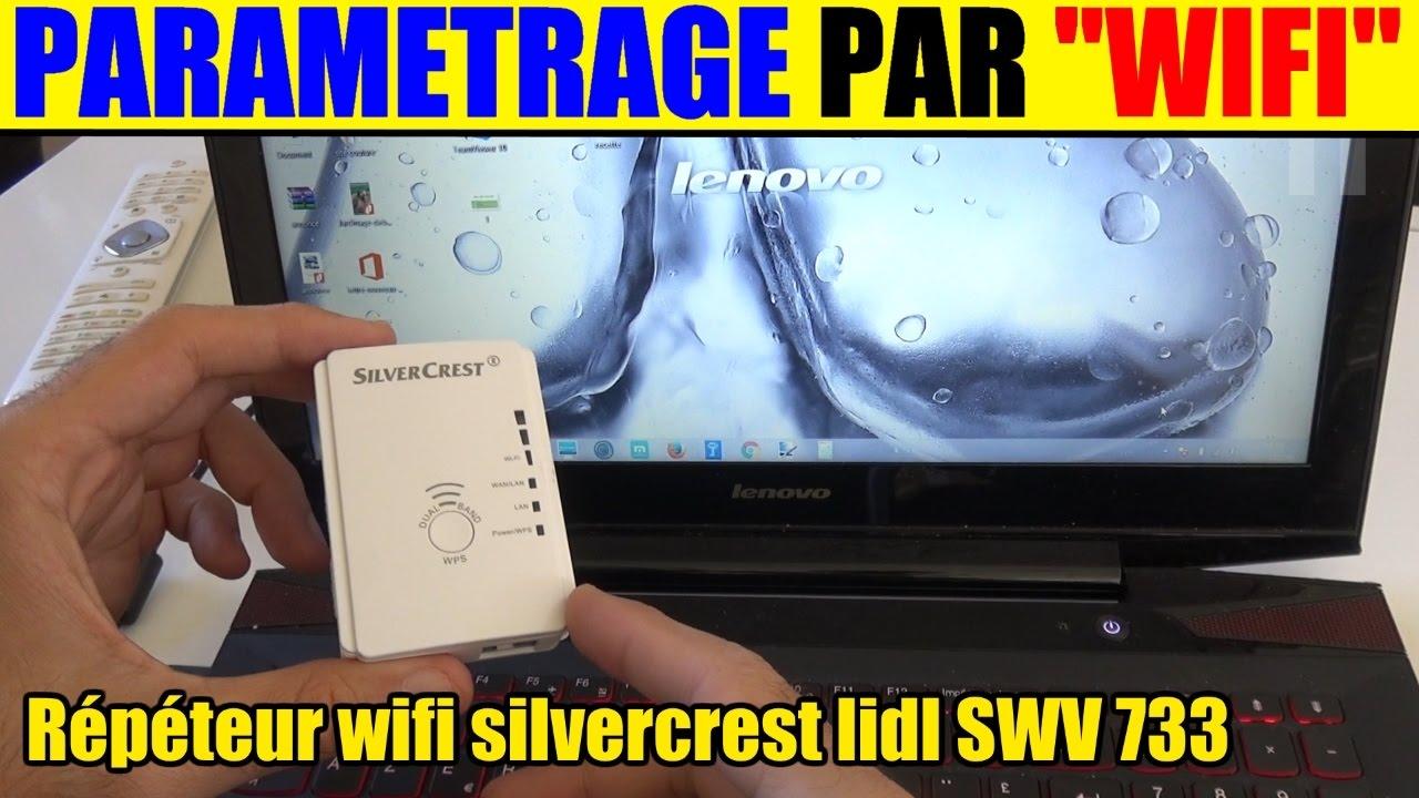 Installer un r p teur wifi lidl silvercrest swv 733 le parametrage via une connexion wifi youtube - Repeteur wifi free ...