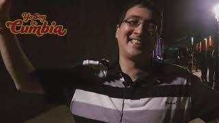 YO SOY LA CUMBIA - Entrevista con Gabriel Alza El Yankee