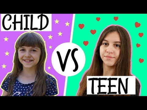 CHILD VS TEEN - Ko je uvek u pravu?
