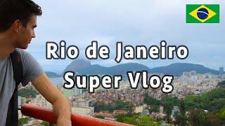 Rio de Janeiro Super Vlog — First Time in Brazil