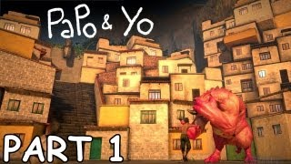 "Papo & Yo Walkthrough Part 1 ""Beginning, Moving Buildings, Robot"" PC PS3 XBOX"