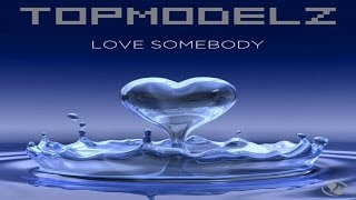 Topmodelz - Something About You (Sample Rippers Remix)