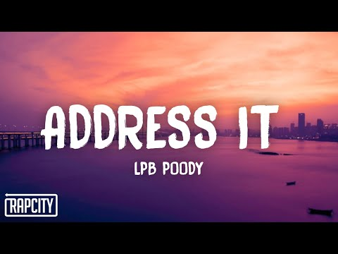 Lpb Poody - Address It (Lyrics)