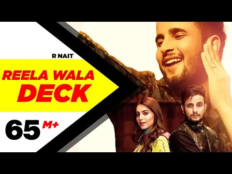 R Nait | Reela Wala Deck (Fulll Video) | Ft Labh Heera | Gin