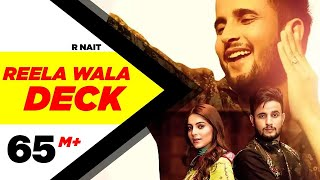R Nait | Reela Wala Deck (Official Video) | Ft Labh Heera | Jeona & Jogi | Latest Punjabi Song 2019