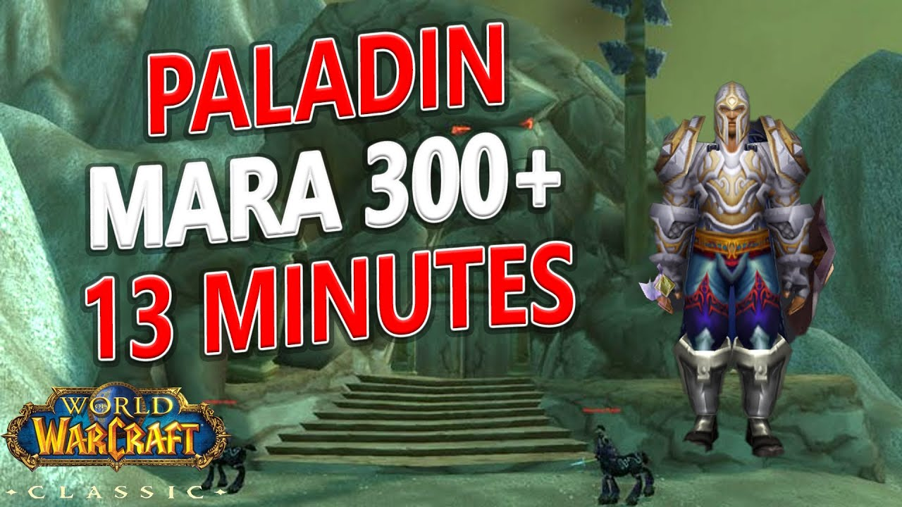WoW Classic - Paladin SOLO Mara 300+ 1 Pull in 13 MINUTES!