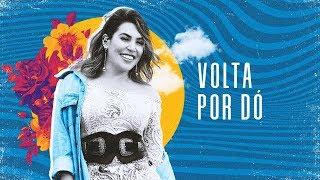 Naiara Azevedo - Volta por Dó - DVD #NaiaraSunrise